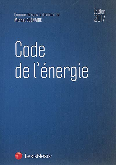 EDM 2211016 code de l energie edition 2017 9782711019878