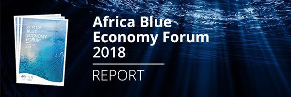 Le rapport ABEF 2018 est publié : L'économie bleue, nouvelle opportunité pour l'Afrique