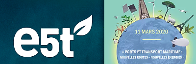 Ports et Transport Maritime: Nouvelles Routes – Nouvelles Énergies, CR de l'université d'hiver e5t
