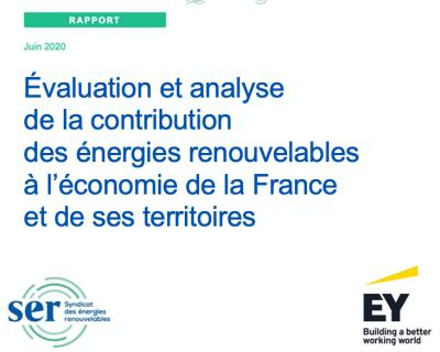 Rapport «Evaluation et analyse de la contribution des énergies renouvelables à l'économie de la France et de ses territoires» Juin 2020 – SER/EY