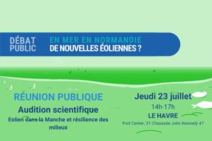 Débat de Normandiepour une 4ème zone propice : Réunion scientifique le 23 juillet au Havre