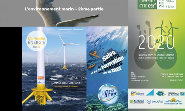 Les prochaines manifestations : CPDP Bretagne sud, e5t, Pro&Mer et attention les 10è assises de Port du Futur sont reportées et les RV Carnot seront 100% Online