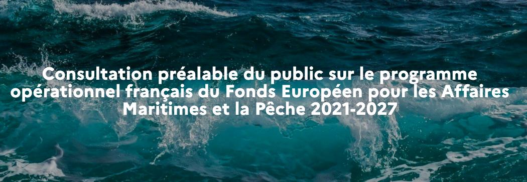 CNDP : Consultation sur le Fonds européen pour les affaires maritimes et la pêche (FEAMP) jusqu'au 20/12/2020.