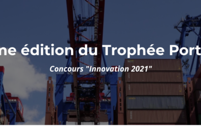 Trophée Port du Futur: envoyez votre dossier avant le 4 juin 2021 !