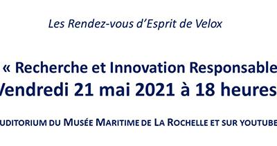 «Recherche et Innovation responsables» une table ronde organisée par Esprit de Velox